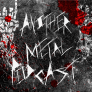 Another Metal Podcast Episode 14