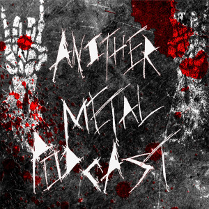 AMP, A Heavy Metal Podcast.