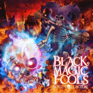 Black Magic Fools - Soul Collector album art
