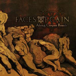 Faces of Cain - Along Corpse Roads album art
