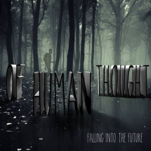 Of Human Thought - Falling Into The Future album art