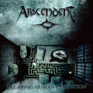 Abscendent - Decaying Human Condition cover art