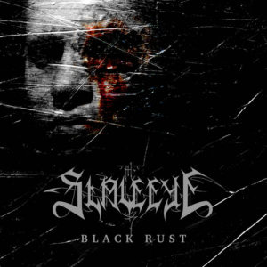 The Slave Eye - Black Rust cover art