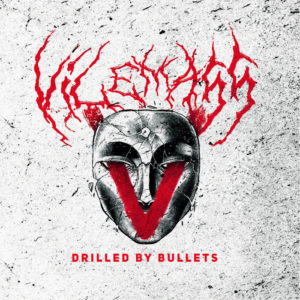 Vilemass - Drilled By Bullets cover art