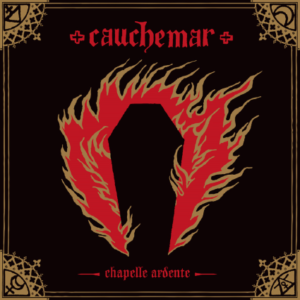 cauchemar - Chapelle Ardente cover art