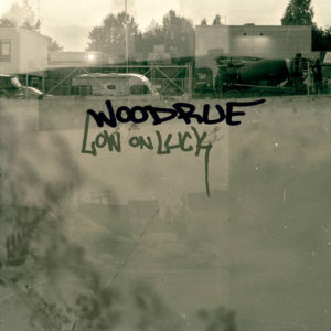 Woodrue - Low On Time cover art