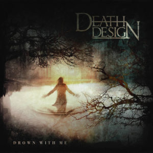 Death Design - Drown With Me cover art