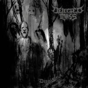 Dejected Mass - Dirge cover art