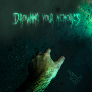 Drowning Your Memories - Buried In The Ocean cover art
