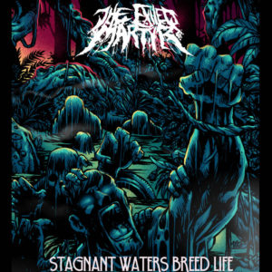 The Exiled Martyr - Stagnant Waters Breed Life cover art