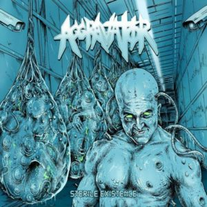 aggravator-sterile-existence-cover-art