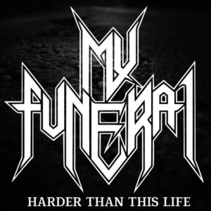 my-funeral-harder-than-this-life-cover-art