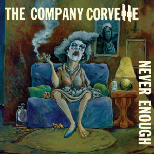 the-company-corvette-never-enough-cover-art