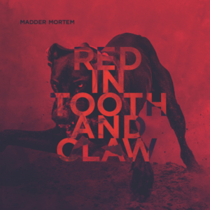 Madder Mortem - Red in Tooth and Claw cover art